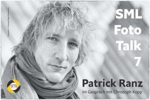 SML Foto Talk 7 Patrick Ranz